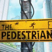The Pedestrian: A New Take on an Old Concept