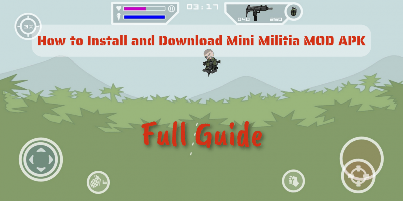 How to Install and Download Mini Militia MOD APK — Full Guide